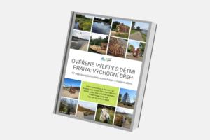 E-kniha: Ověřené výlety s dětmi Praha: východní břeh